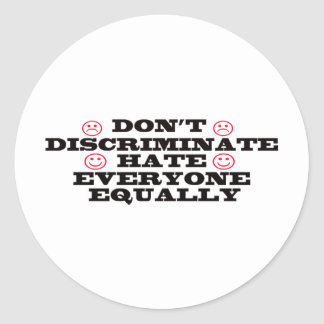 Hate Equally Classic Round Sticker