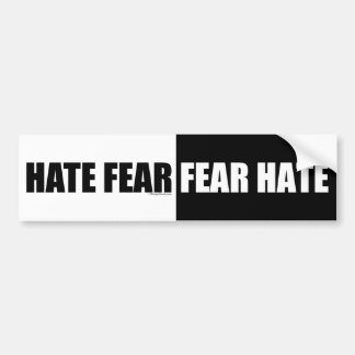 Hate Fear/Fear Hate - Bumper Sticker Car Bumper Sticker