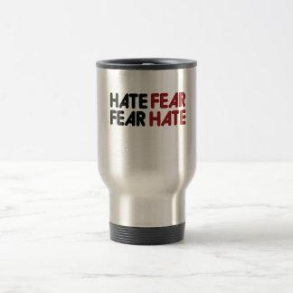 Hate fear fear hate travel mug