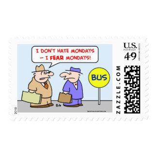 hate fear mondays postage