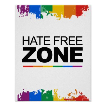 gay_pride HATE FREE ZONE POSTER