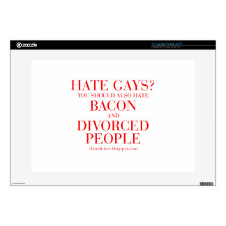 """Hate gays you should also hate bacon and divorced 15"""" laptop skins"""