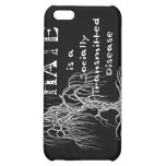 Hate is an STD iPhone 5C Covers