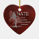 Hate is an STD Ornaments