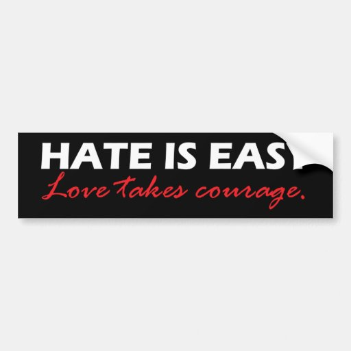 Hate is easy [black]. bumper stickers