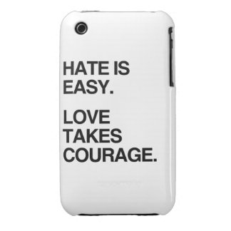 HATE IS EASY. LOVE TAKES COURAGE iPhone 3 COVER