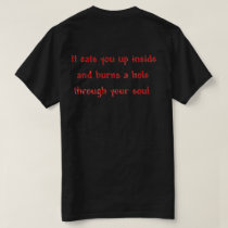 Hate Is Like Acid T-Shirt (back)