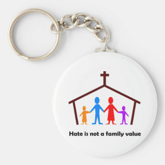 Hate is not a family value christian gift basic round button keychain