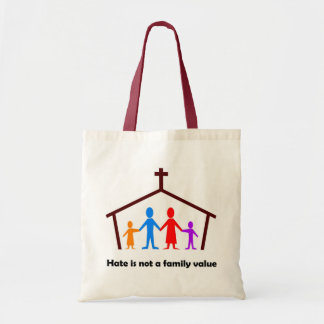 Hate is not a family value christian gift budget tote bag