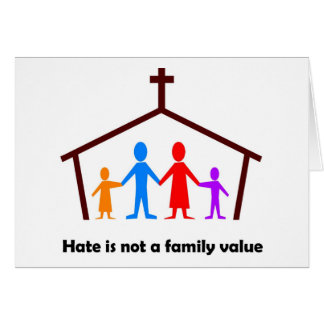 Hate is not a family value christian gift card