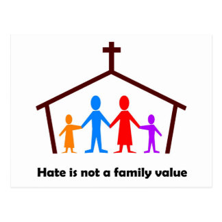 Hate is not a family value christian gift postcard