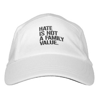 Hate is not a family value - - LGBTQ Rights -  Hat