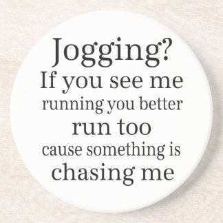 Hate Jogging Quote Drink Coaster
