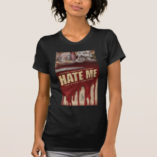 Hate Me Layered T Shirt