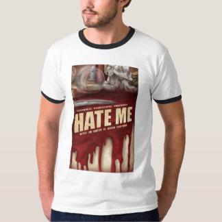 Hate Me Men's T T-Shirt