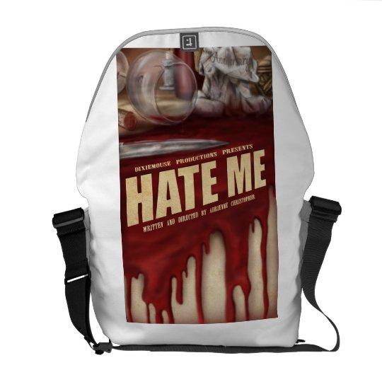 Hate Me Messenger Bag
