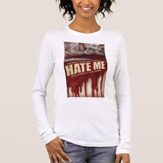 Hate Me Women's Long Sleeve Long Sleeve T-Shirt