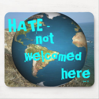 HATE - not welcomed here2 Mouse Pad