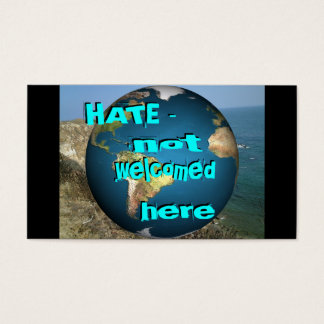 HATE - not welcomed here Bookmark Business Card
