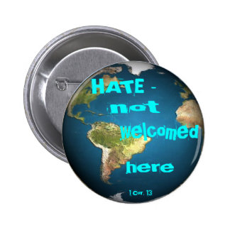 HATE - not welcomed here Buttons