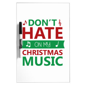 Hate On Christmas Music Dry Erase Board