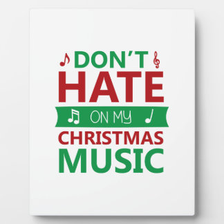 Hate On Christmas Music Plaque