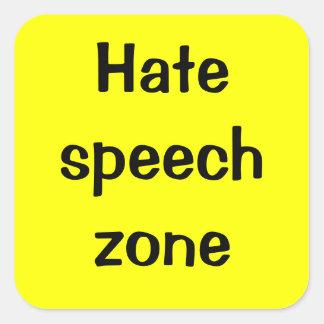 Hate speech zone square sticker