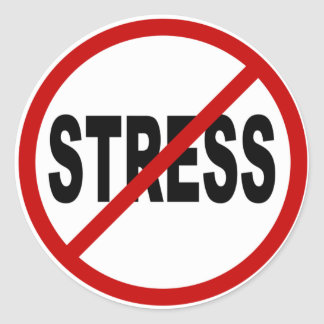 Hate Stress/No Stress Allowed Sign Classic Round Sticker