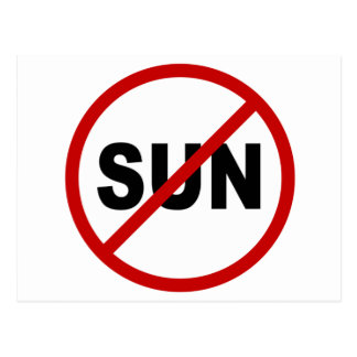 Hate Sun/No Sun Allowed Sign Statement Postcard