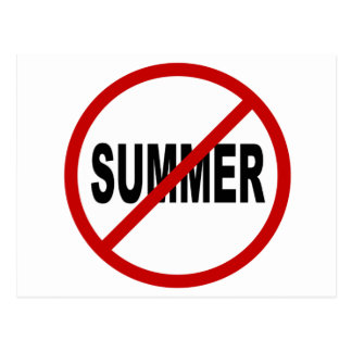 Hate Sunner/No Summer Allowed Sign Statement Postcard