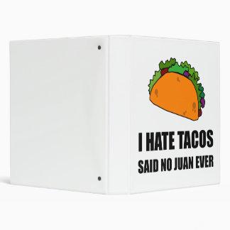 Hate Tacos Juan Binder