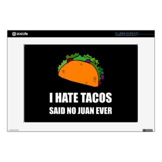 """Hate Tacos Juan Skin For 13"""" Laptop"""