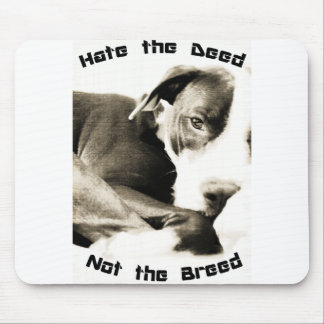 hate the deed not the breed pitbull mouse pad