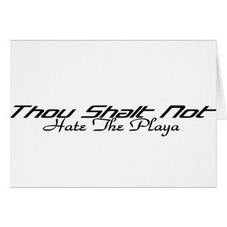 Hate The Playa Card