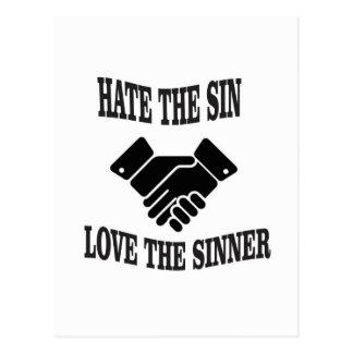 hate the sin love the sinner postcard