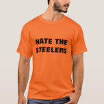 HATE THE STEELERS T-Shirt