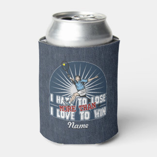 Hate to Lose Mens Tennis Can Cooler
