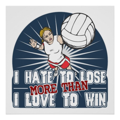 Hate to Lose Womens Volleyball Poster