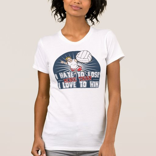 Hate to Lose Womens Volleyball Tees