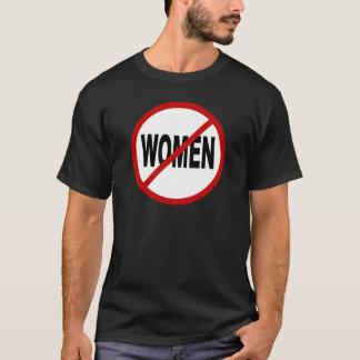 Hate Women/No Women Allowed Sign Statement T-Shirt
