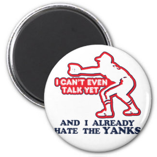 Hate Yankees Baby 2 Inch Round Magnet