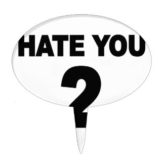 Hate you 2.png cake toppers