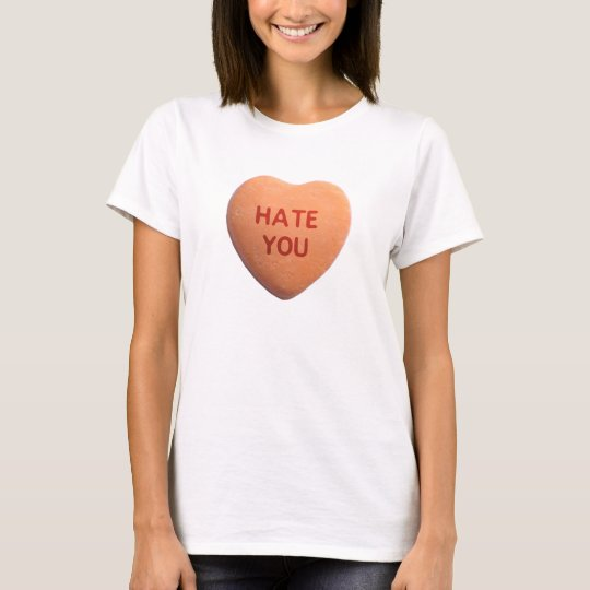 Hate You Orange Candy Heart T-Shirt