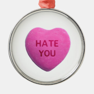Hate You Pink Candy Heart Metal Ornament