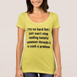 hateful comments T-Shirt