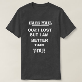 HATEMAIL T-Shirt