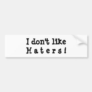 Hater Bumpersticker Bumper Sticker
