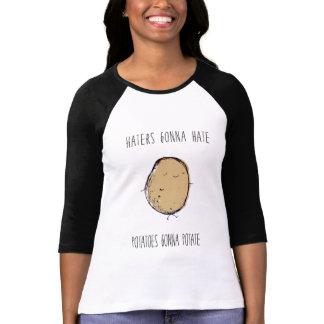 Hater Gonnaz Hazte Potatoes Will Potate T-shirts