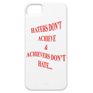 Haters and Achievers iPhone 5 Cover
