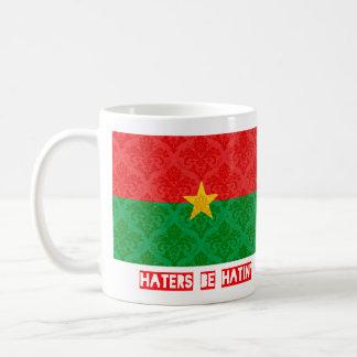 Haters be hatin Burkina Faso Coffee Mug